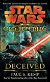 img - for Deceived: Star Wars (The Old Republic) (Star Wars: The Old Republic Book 2) book / textbook / text book