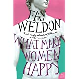 What Makes Women Happypar Fay Weldon
