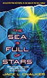 The Sea Is Full of Stars (Well World) (0345394860) by Chalker, Jack L.