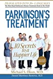 img - for Parkinson's Treatment Spanish Edition: 10 Secrets to a Happier Life: 10 secretos para vivir feliz a pesar de la enfermedad de Parkinson book / textbook / text book