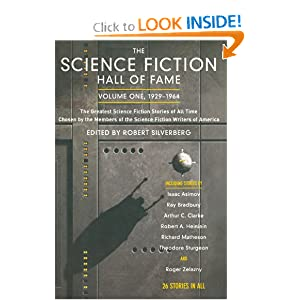 The Science Fiction Hall of Fame, Vol. 1: 1929-1964 by Robert Silverberg