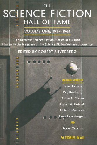 The Science Fiction Hall of Fame, Vol. 1: 1929-1964: Robert Silverberg: 9780765305374: Amazon.com: Books