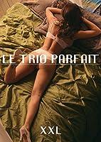 Le trio parfait