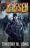 Reavers (Z-Risen Series Book 4)