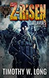 Reavers (Z-Risen Series Book 4)