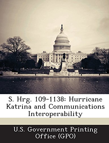 S. Hrg. 109-1138: Hurricane Katrina and Communications Interoperability