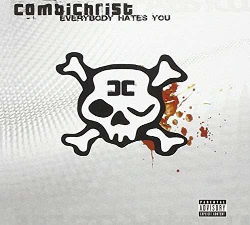 Everybody Hates You-Digi- by Combichrist (2005-10-01)