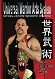 img - for Universal Warrior Arts System: Spiritually Motivating Inspiration for Self Defense book / textbook / text book