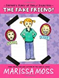 The Fake Friend! (Daphne's Diary of Daily Disasters)