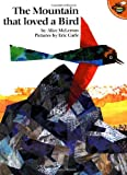 The Mountain That Loved a Bird (0689833199) by McLerran, Alice