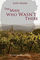 The Man Who Wasn't There: an emma golden mystery (Emma Golden Mystery Series)