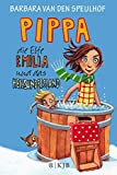 Pippa, die Elfe Emilia und das Heißundeisland