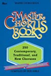 Master Chorus Book: 250 Contemporary,...