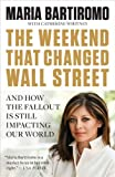 The Weekend That Changed Wall Street: And How the Fallout Is Still Impacting Our World (Portfolio)