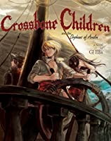 Crossbone Children and the Orphans of Avalon [Kindle Edition]