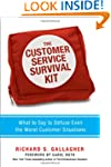 The Customer Service Survival Kit: Wh...