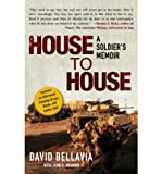 By Sgt. David Bellavia House to House: A Soldiers Memoir (Reprint)