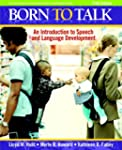 Born to Talk: An Introduction to Spee...