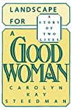 img - for Landscape for a Good Woman: A Story of Two Lives book / textbook / text book
