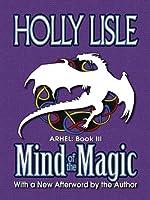 Mind of the Magic (Arhel Book 3)