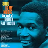 Artwork for Soul Is My Music: The Best of Bobby Patterson
