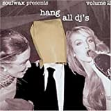 Hang All DJ's 2