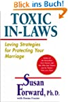 Toxic In-Laws: Loving Strategies for...