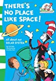 img - for There's No Place Like Space! (Cat in the Hat's Learning Library) book / textbook / text book