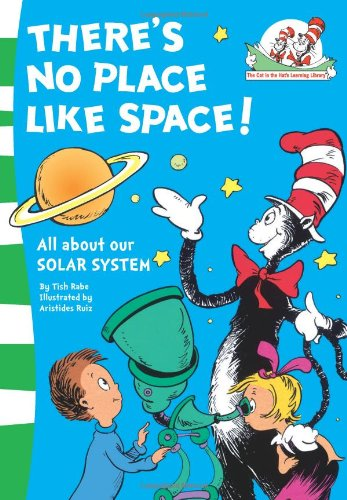 There's No Place Like Space! (The Cat in the Hat's Learning Library, Book 7)