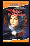 The Night of the Solstice (Wildworld) (0061061727) by Smith, L. J.