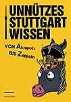 Unn�tzes Stuttgartwissen: Von Akropol...