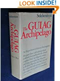 The Gulag Archipelago, 1918-1956: An Experiment in Literary Investigation