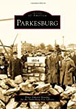 img - for Parkesburg (Images of America) book / textbook / text book
