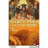 Marco Polo, les voyages interdits, Tome 2 : A la cour du grand khanpar Gary Jennings