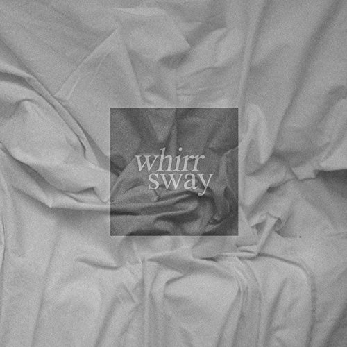 Whirr-Sway-2014-FNT Download