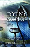 Dying Echo (Grim Reaper Series)