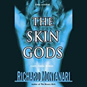 The Skin Gods | [Richard Montanari]