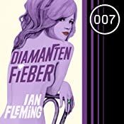 Diamantenfieber (James Bond 4) | Ian Fleming