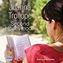 Second Honeymoon Audiobook by Joanna Trollope Narrated by Julia Franklin