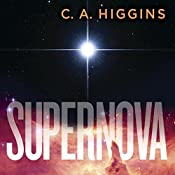 Supernova: The Lightless Trilogy, Book 2 | C. A. Higgins