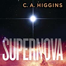 Supernova: The Lightless Trilogy, Book 2 Audiobook by C. A. Higgins Narrated by Fiona Hardingham
