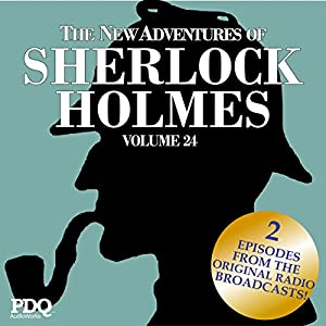 The New Adventures of Sherlock Holmes: The Golden Age of Old Time Radio Shows, Vol. 24 Radio/TV Program