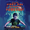 It's the First Day of School...Forever Audiobook by R. L. Stine Narrated by Matthew Brown
