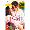 Up to Me (       UNABRIDGED) by Christi Barth Narrated by Carly Robins