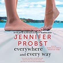 Everywhere and Every Way: The Billionaire Builders, Book 1 Audiobook by Jennifer Probst Narrated by Madeleine Maby, Sebastian York