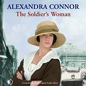 The Soldier's Woman | [Alexandra Connor]