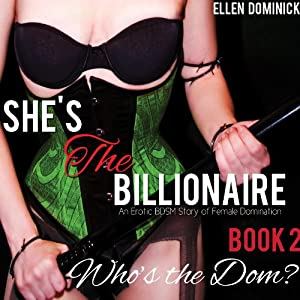 Who's the Dom? An Erotic BDSM Story of Female Domination Audiobook