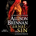 Carnal Sin: A Seven Deadly Sins Novel Audiobook by Allison Brennan Narrated by Ann Marie Lee