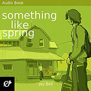 Something Like Spring Audiobook
