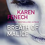 Breath of Malice | Karen Fenech